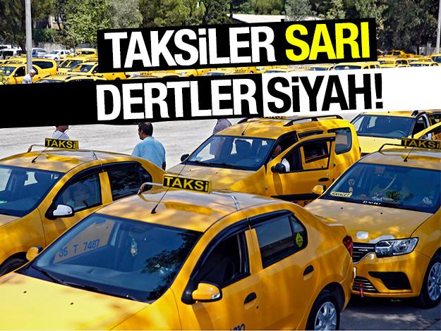 Taksiler sarı dertler siyah