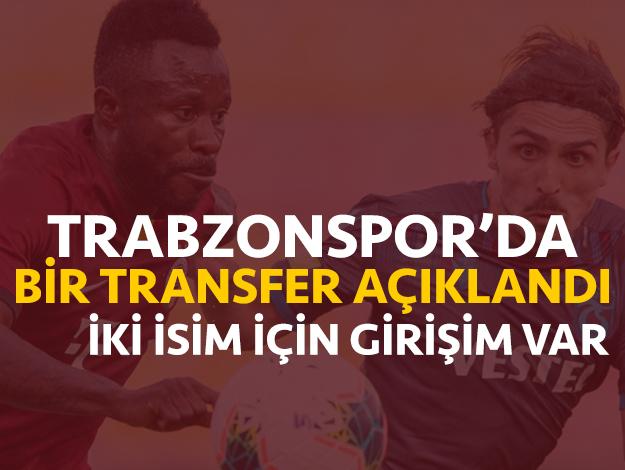 Trabzonspor'da bir transfer açıklandı, iki isim için girişim var