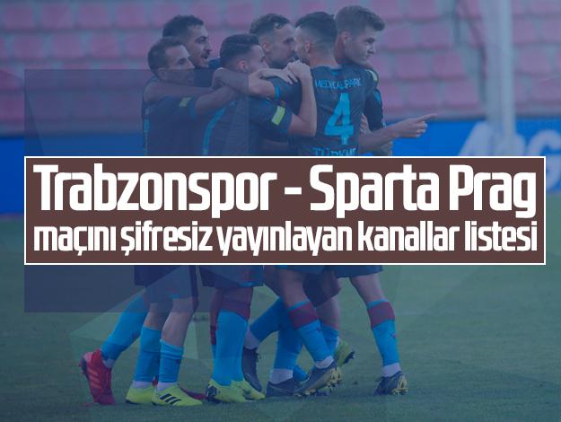 Trabzonspor - Sparta Prag maçını şifresiz yayınlayan kanallar listesi