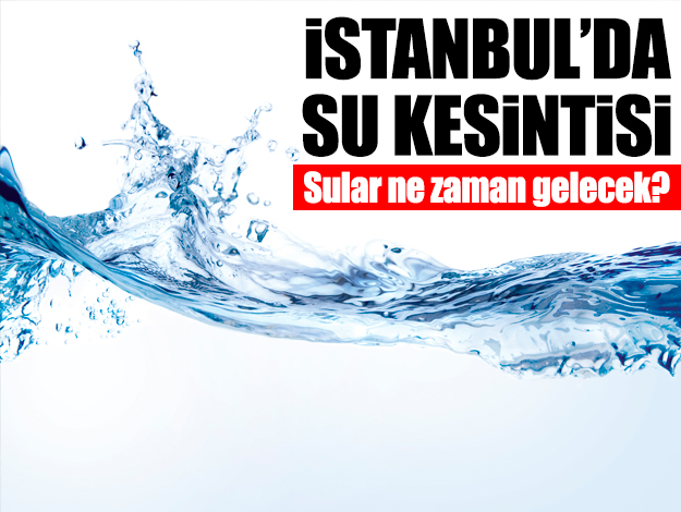 16 Eylül Pazartesi Arnavutköy'de su kesintisi! Sular ne zaman gelecek?