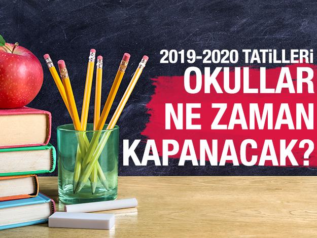 2019-2020 okullar ne zaman kapanacak? MEB takvimi ve resmi tatil günleri