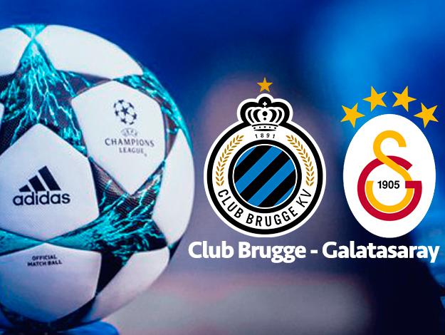 Club Brugge Galatasaray Şampiyonlar Ligi maçı saat kaçta ve hangi kanalda