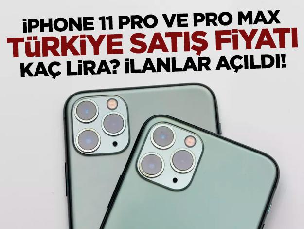 İPhone 11 Pro ve Pro Max Türkiye'de kaç liradan satılacak? İşte ilk fiyatlar