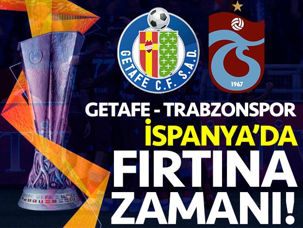 İspanya'da Fırtına zamanı! Getafe - Trabzonspor maçı saat kaçta ve hangi kanalda?