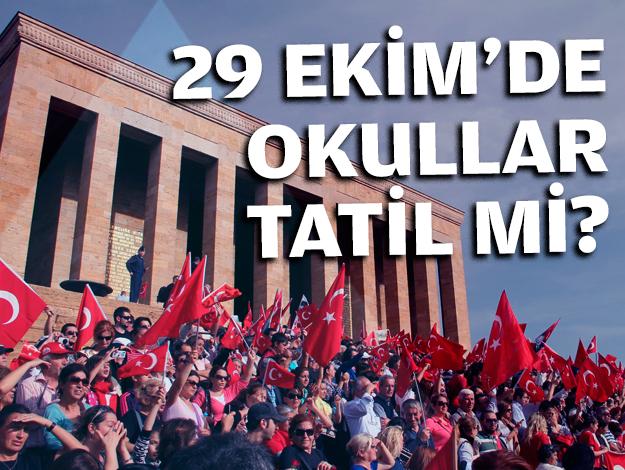 29 Ekim Cumhuriyet Bayramı hangi güne denk geliyor? Okullar tatil mi yarım gün mü
