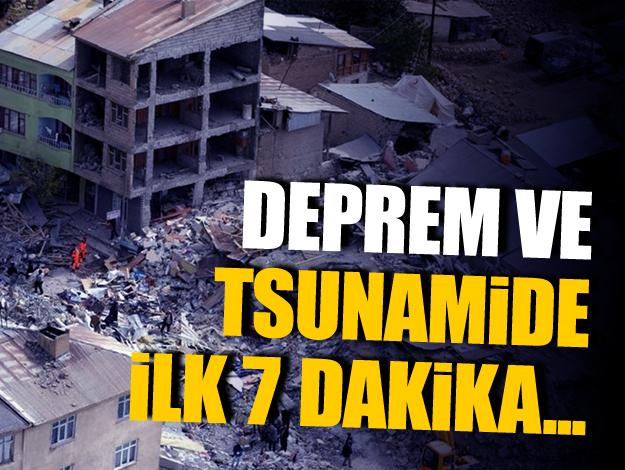 Deprem ve tsunamide neler yapılmalı? Kritik süreç ilk 7 dakika