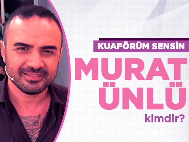 Kuaförüm Sensin Murat Ünlü kimdir? Salonu nerede ve Instagram hesabı nedir