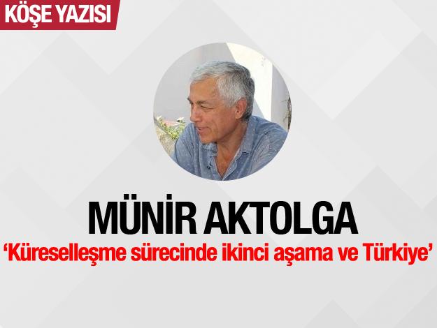 Küreselleşme sürecinde ikinci aşama ve Türkiye