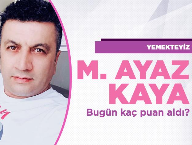 Yemekteyiz 9 Ekim Çarşamba | Ayaz Mehmet Kaya kaç puan aldı ve menüsünde neler vardı?