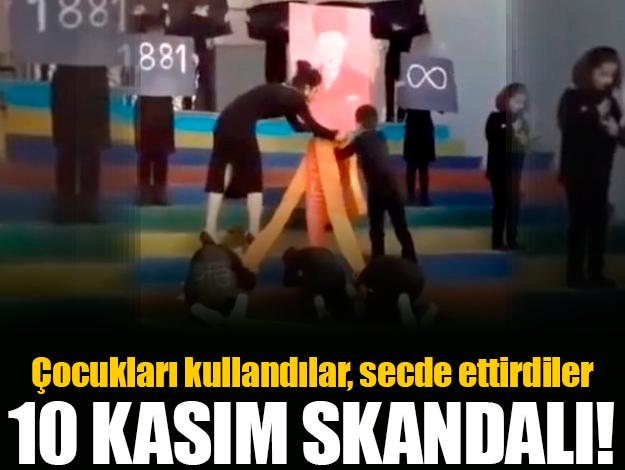 10 Kasım'da Atatürk'e secde skandalI!