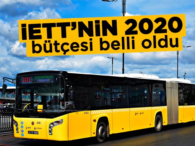 İETT 2020 bütçesi belirlendi