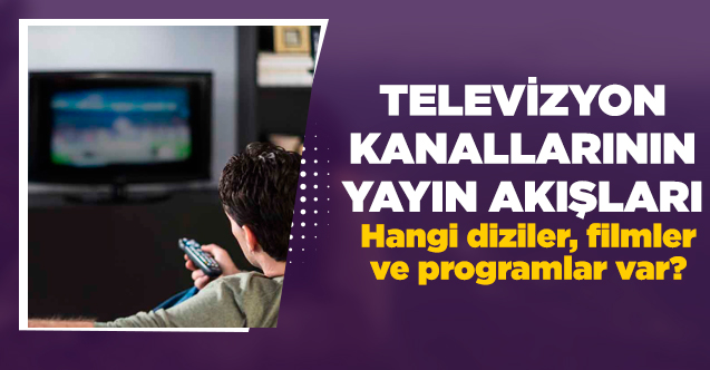 10 Mart 2020 Salı Atv, Kanal D, FOX Tv, TV8, TRT1, Kanal 7, Show Tv, Star