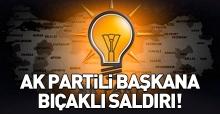 Ak Partili belediye başkanı bıçaklı saldırıda yaralandı