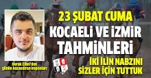 23 Şubat Cuma İzmir ve Kocaeli At Yarışı Tahminleri - Altılı Ganyan Bülteni