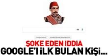 Prof. Sofuoğlu'nda ilginç iddia: Google'ı Sultan Abdülhamid buldu