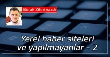 Yerel haber siteleri ve yapılmayanlar - 2
