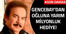 Orhan Gencebay'dan oğluna yarım milyon liralık cip hediyesi!