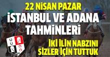22 Nisan 2018 Pazar İstanbul ve Adana koşuları At Yarışı Tahminleri