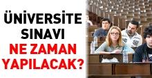 2018 Üniversite sınavı (YKS) ne zaman yapılacak? Adaylar için son dakika haberi
