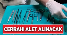 Lütfiye Nuri Burat Devlet Hastanesi cerrahi alet alımı yapacak