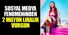 Sosyal medya fenomeni  Seda Tripkolic'ten 2 milyon liralık vurgun