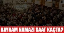 Bayram namazı saat kaçta kılınacak? İstanbul namaz vakitleri
