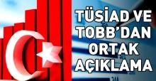 TÜSİAD ve TOBB'dan ekonomiye güven açıklaması