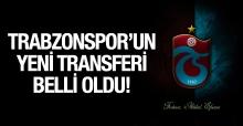 Trabzonspor'un yeni transferi o bölgeye