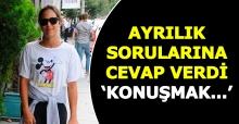 Zehra Çilingiroğlu'ndan ayrılık iddialarına yanıt: Konuşmak...