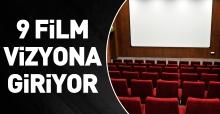 9 film vizyona giriyor