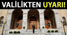 İstanbul Valiliği'nden dolandırıcılık uyarısı