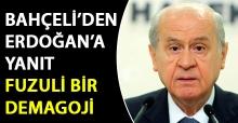 Bahçeli'den Erdoğan'a yanıt: Fuzuli bir demagoji