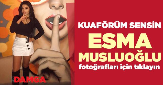 kuaförüm sensin Esma Musluoğlu fotoğrafları