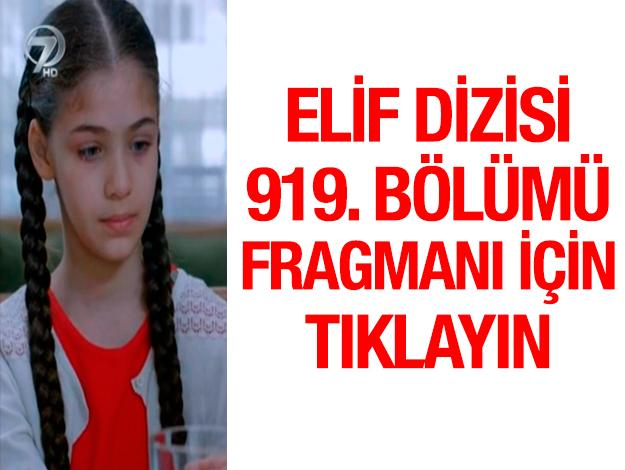 elif fragman 919. bölüm