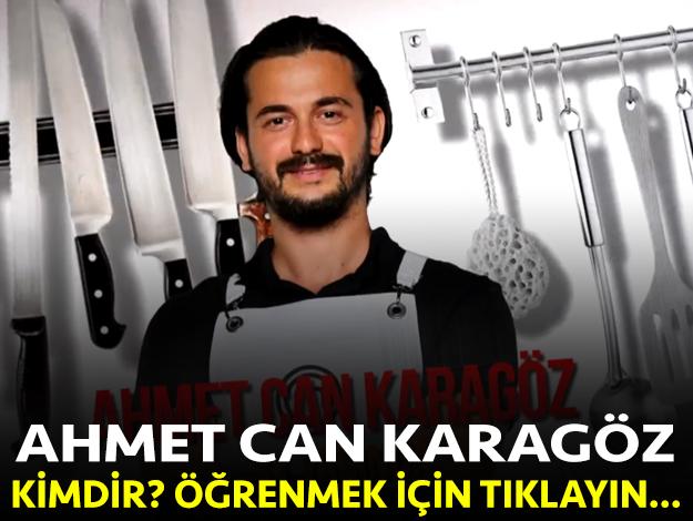 masterchef türkiye ahmet can karagöz