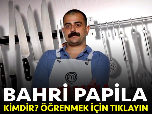 masterchef türkiye bahri papila