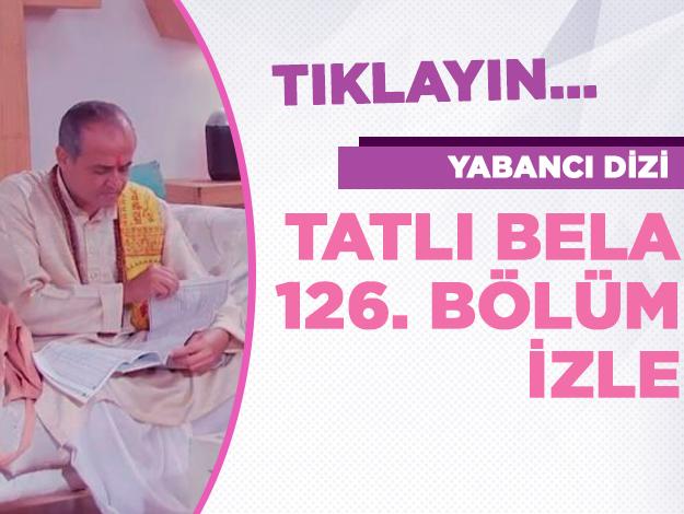 Tatlı Bela 127. bölüm
