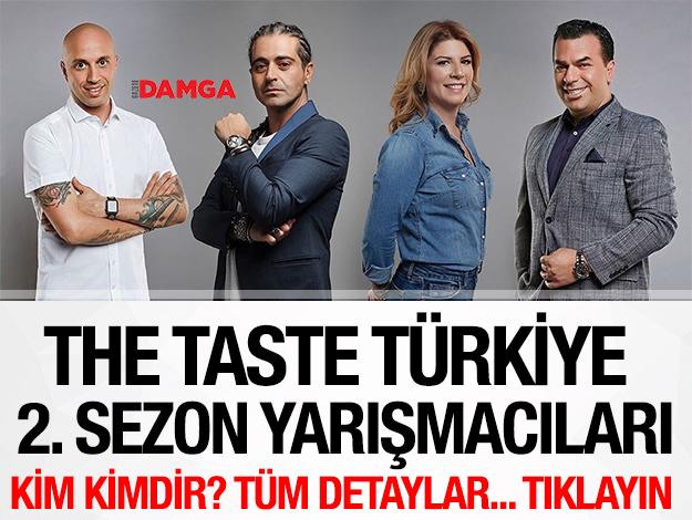 THE TASTE TÜRKİYE 2. SEZON YARIŞMACILARI
