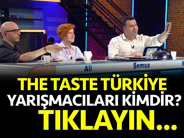 the taste türkiye yarışmacıları