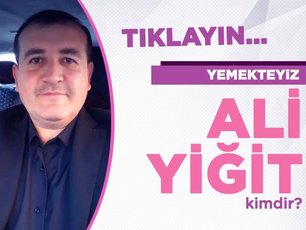 Yemekteyiz Ali Yiğit kimdir? Kaç yaşında, nereli ve Instagram hesabı