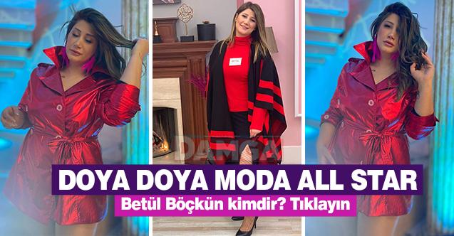 Doya Doya Moda All Star Betül Böçkün