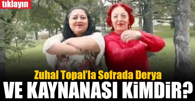 zuhal topal'la sofrada derya pek