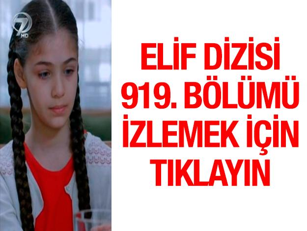 elif 919. bölüm izle
