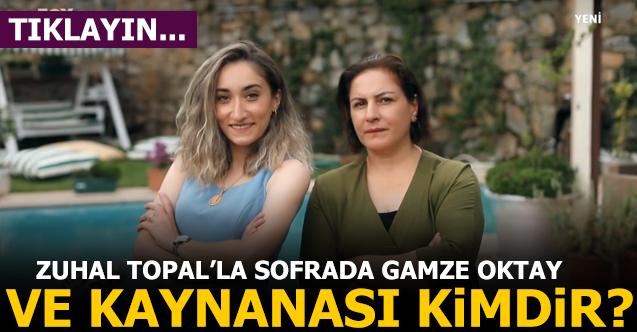 zuhal topal'la sofrada gamze oktay