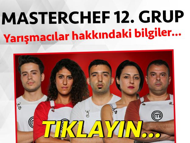 masterchef türkiye 2. sezon 12. grup yarışmacı adayları