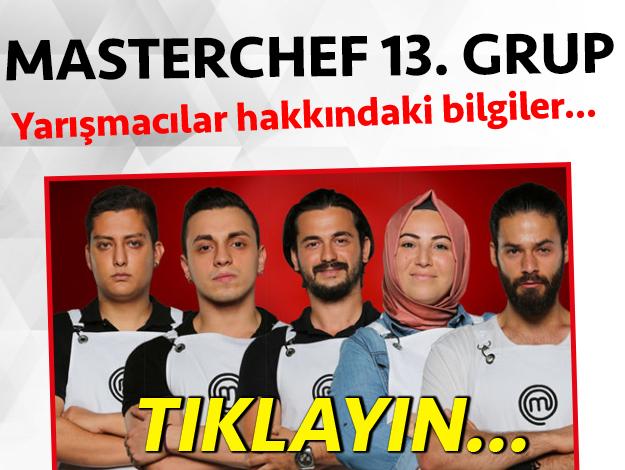 masterchef türkiye 2. sezon 13. grup yarışmacı adayları