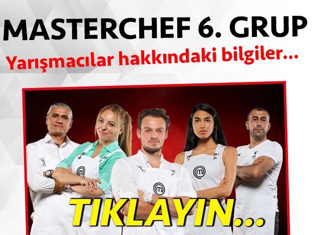 masterchef türkiye 2. sezon 6. grup yarışmacı adayları