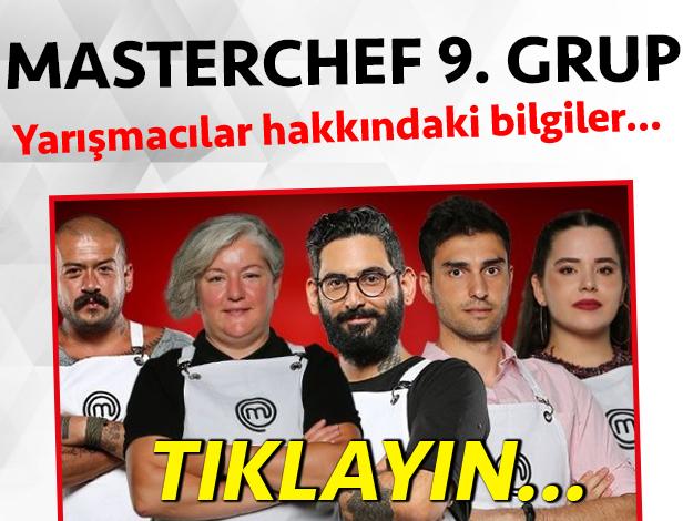 masterchef türkiye 2. sezon 9. grup yarışmacı adayları