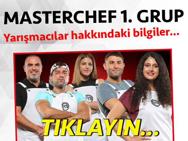 masterchef 2. sezon 1. grup yarışmacıları