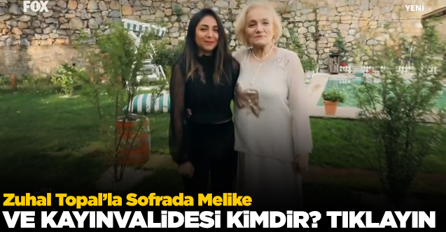 Zuhal Topal'la Sofrada Melike Tuncel